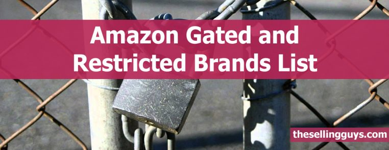 List of Amazon gated and restricted brands The Selling Guys