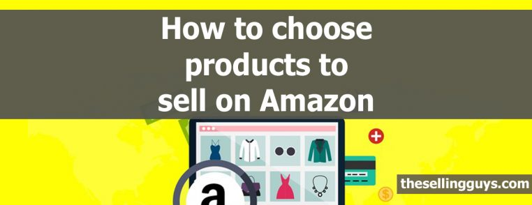 0c70f1affeb How to select winning products to sell on Amazon FBA - The Selling Guys