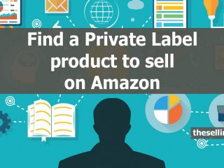 How to find a Private Label product to sell on Amazon
