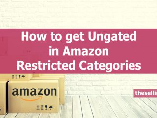 How to get Ungated in Amazon restricted categories The Selling Guys