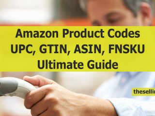 Complete Guide to Amazon FBA Product Codes UPC, GTIN, EAN, Barcodes, ASINS, FNSKUS The Selling Guys