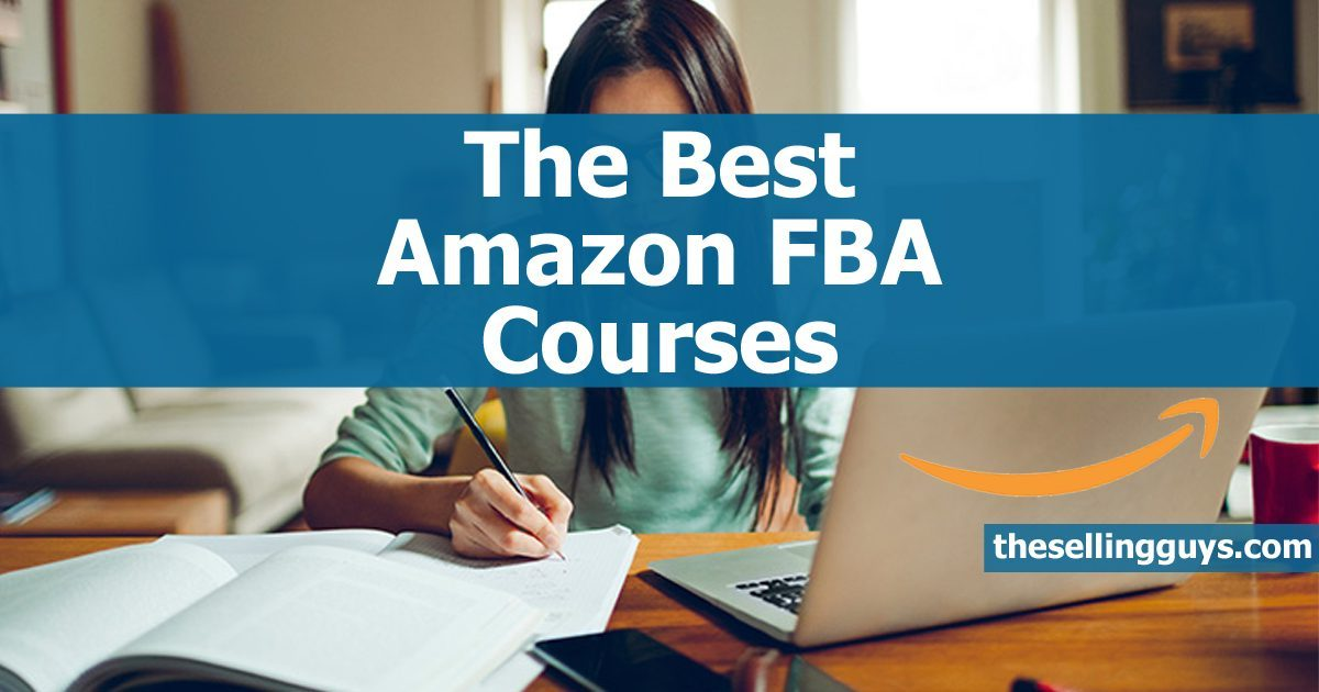 The best Amazon FBA courses for beginners and advanced sellers The Selling Guys