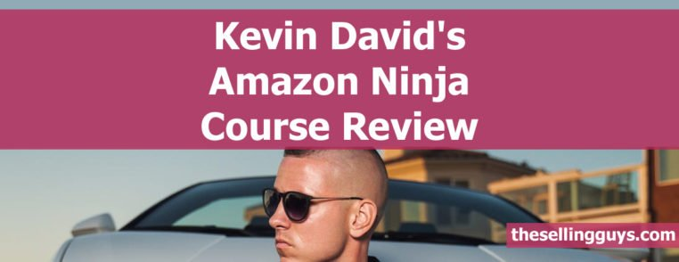 Kevin David's Amazon FBA Ninja Course Review Is it worth it?