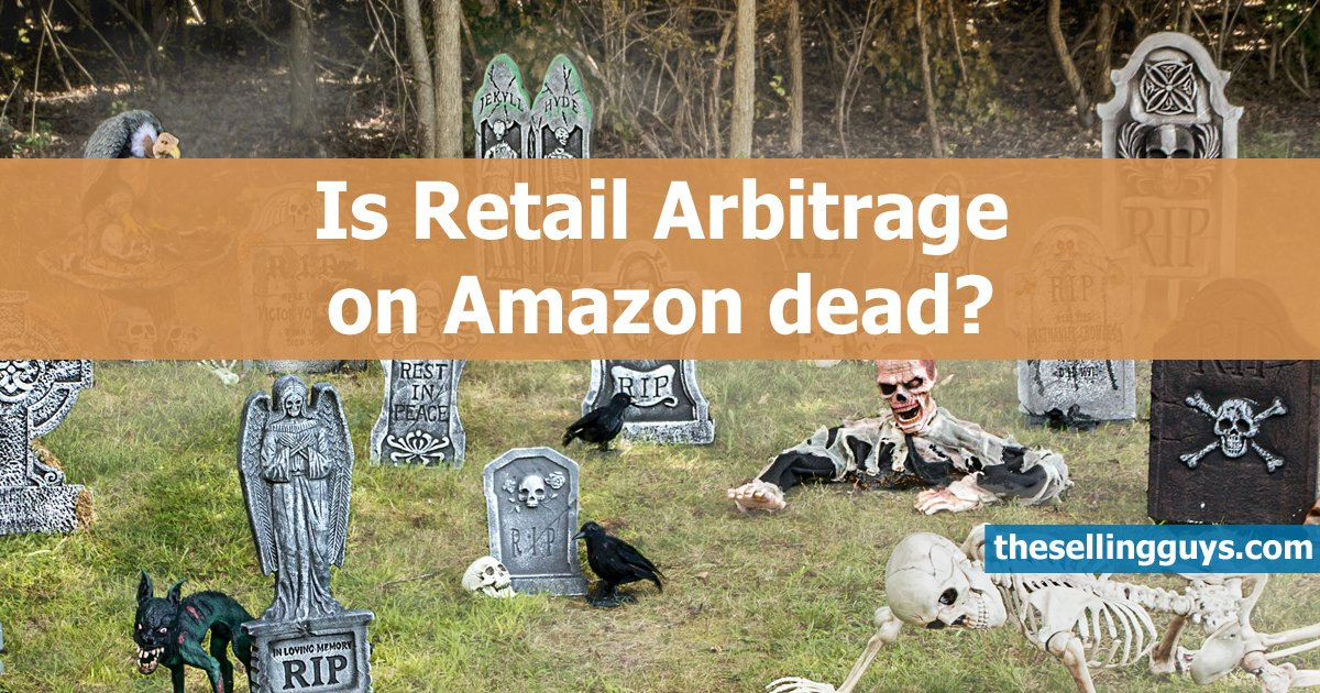 Is Retail Arbitrage on Amazon dead?