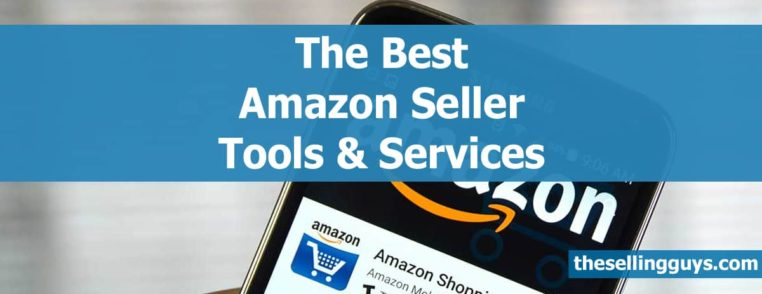 15 Best Amazon Seller Tools & Services We Use by The Selling Guys