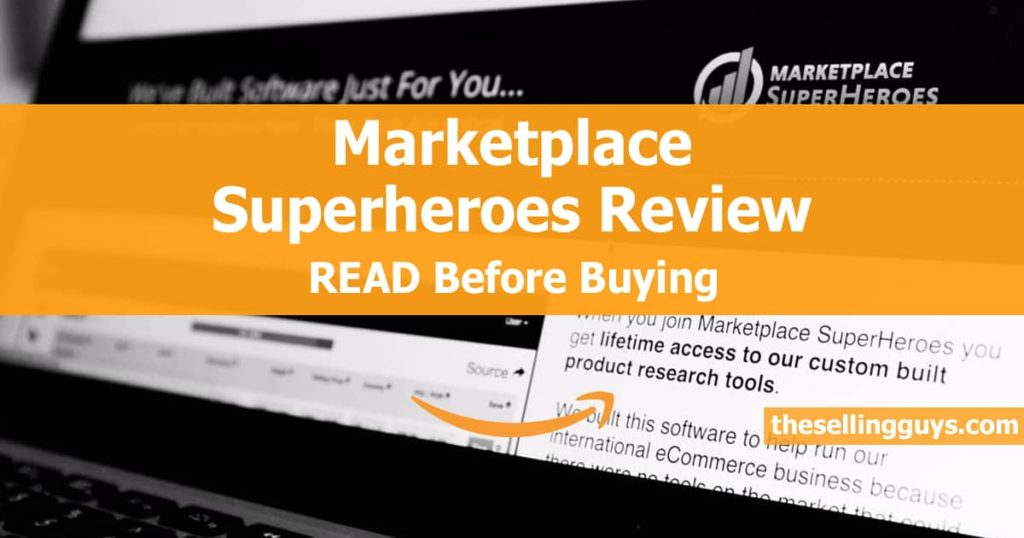Marketplace Superheroes Amazon Course Review by The Selling Guys