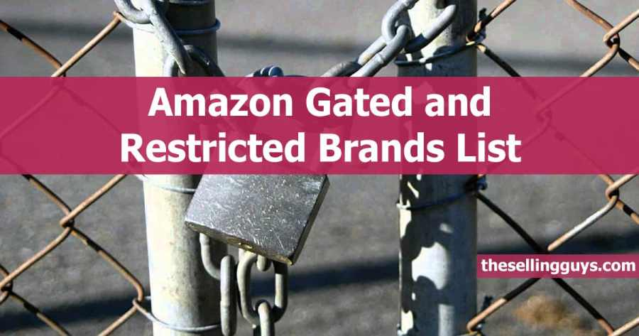 Current List of Amazon Gated and Restricted Brands
