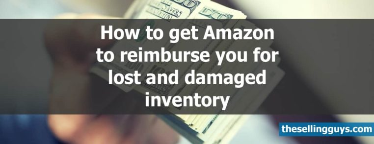 How to Get Amazon Reimbursements for Lost and Damaged FBA Inventory
