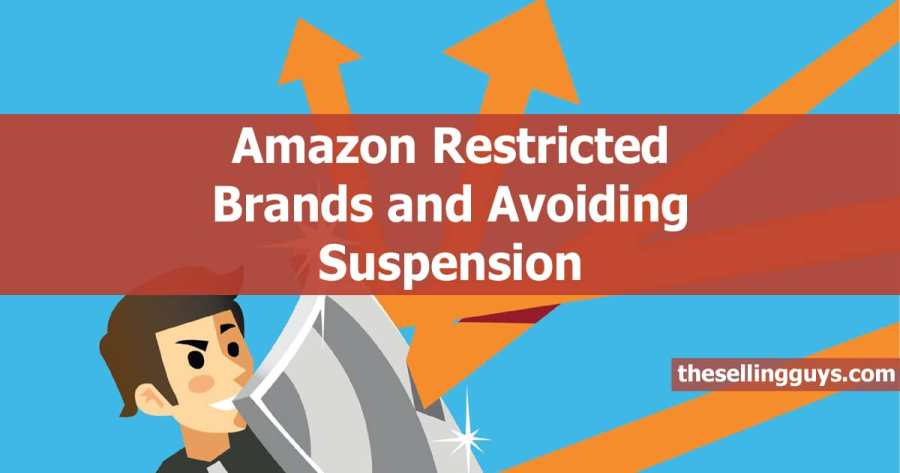 Identifying Amazon Gated And Restricted Brands To Avoid Suspension