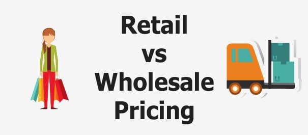 Retail vs Wholesale Pricing Compared