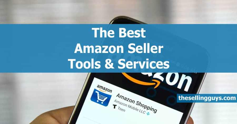 15 Best Amazon Seller Tools & Services We Use