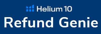 Helium 10 Refund Genie